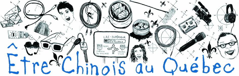 « Être chinois au Québec »